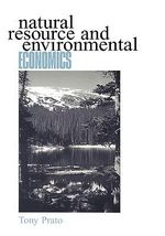 Natural Resource and Environmental Economics - Tony Prato