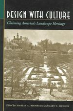 Design with Culture : Claiming America's Landscape Heritage