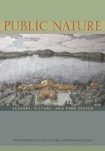 Public Nature : Scenery, History and Park Design