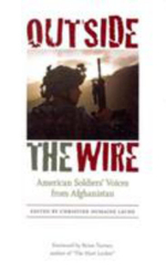 Outside the Wire : American Soldiers' Voices from Afghanistan