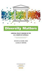 Diversity Matters : Judicial Policy Making in the U.S. Courts of Appeals - Susan B. Haire