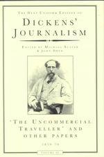 Dickens' Journalism 1859-70 : Uncommercial Traveller and Other Papers 1859-70 v. 4 - Charles Dickens