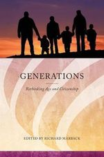 Generations : Rethinking Age and Citizenship