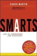 Smarts : Are We Hardwired for Success? - Chuck L. Martin