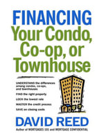 Financing Your Condo, Co-Op, or Townhouse - David REED