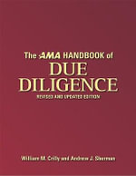 The AMA Handbook of Due Diligence - William M. CRILLY