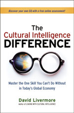 The Cultural Intelligence Difference : Master the One Skill You Can't Do Without in Today's Global Economy - David A. Livermore