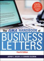 The AMA Handbook of Business Letters - Jeffrey L. Seglin
