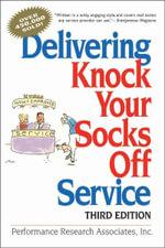 Delivering Knock Your Socks Off Service - Kristin L. Anderson