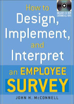 How to Design, Implement, and Interpret an Employee Survey - John H. McConnell