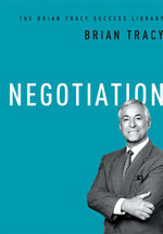 Negotiation (The Brian Tracy Success Library) - Brian Tracy