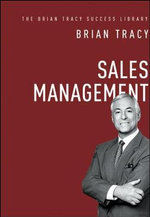 Sales Management : The Brian Tracy Success Library - Brian Tracy