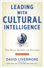 Leading with Cultural Intelligence : The Real Secret to Success : 2nd Edition - David Livermore
