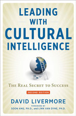 Leading with Cultural Intelligence : The Real Secret to Success - David Livermore