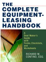 The Complete Equipment-Leasing Handbook : A Deal Maker's Guide with Forms, Checklists, and Worksheets - Richard M Contino