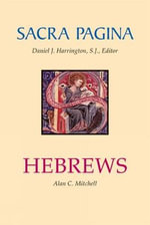 Hebrews : Sacra Pagina - Alan C. Mitchell