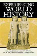 Experiencing World History - Paul V. Adams