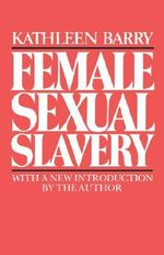 Female Sexual Slavery - Kathleen Barry