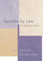 Families by Law : An Adoption Reader