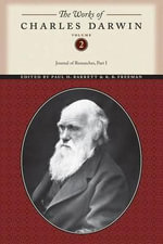 Works Charles Darwin Vol 2 CB : Journal of Researches (Part One) Volumeed - Darwin