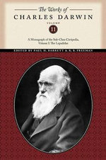The Works of Charles Darwin : A Monograph of the Sub-class Cirripedia, The Lepadidae v. 1 - Charles Darwin