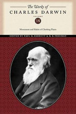 The Works of Charles Darwin : Movements and Habits of Climbing Plants - Charles Darwin