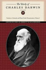The Works of Charles Darwin : Variation of Animals and Plants Under Domestication v. 1 - Charles Darwin