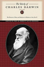 The Descent of Man, and Selection in Relation to Sex (Part Two) :  The Descent of Man, and Selection in Relation to Sex (Part Two) Volumeed - Charles Darwin