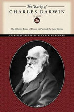 The Works of Charles Darwin : The Different Forms of Flowers on Plants of the Same Species - Charles Darwin