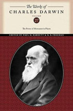 The Works of Charles Darwin : The Power of Movement in Plants - Charles Darwin