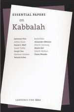 Essential Papers on Kabbalah :  The Inner World of a Medieval Kabbalist