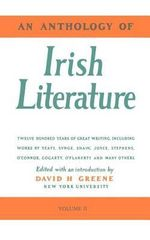 An Anthology of Irish Literature : Volume 2 - Richard Greene