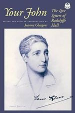 Your John : The Love Letters of Radclyffe Hall - Radclyffe Hall