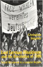 East German Dissidents CB : Social Movement in a Leninist Regime - Joppke