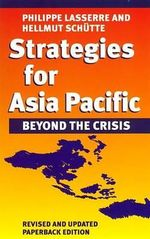 Strategies for Asia Pacific CB : Management of Dependencies in Rival Industrial Com... - Lasserre