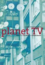 Planet TV : A Global Television Reader