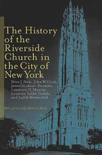 The History of the Riverside Church in the City of New York - Peter J. Paris