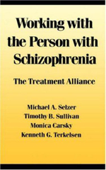 Working with the Person with Schizophrenia - Michael A. Selzer