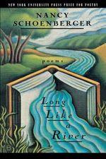 Long Like a River - Nancy Schoenberger