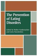 The Prevention of Eating Disorders : Ethical, Legal, and Personal Issues