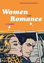 Women and Romance : A Reader