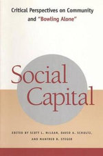Social Capital : Historical and Theoretical Perspectives on Civil Society - Scott L. McLean