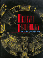 Medieval Archaeology : An Encyclopedia