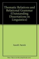 Thematic Relations and Relational Grammar - Patrick Farrell