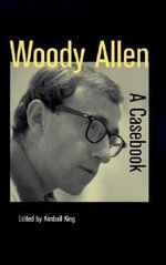 Woody Allen : A Casebook - Kimball King