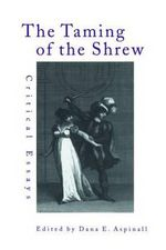 The Taming of the Shrew : Critical Essays