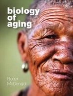 Biology of Aging - Roger B. McDonald