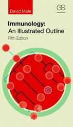 Immunology : An Illustrated Outline - David Male
