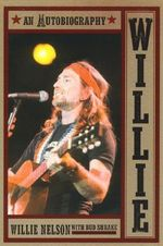 Willie : An Autobiography - Willie Nelson