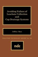 Avoiding Failure of Leachate Collection and Cap Drainage Systems - Jeffrey Bass